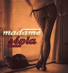 Madame Sépia