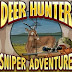 Game Berburu Terkeren dari Glu Mobile | Deer Hunter Sniper Adventure