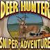 Game Berburu Terkeren dari Glu Mobile | Deer Hunter Sniper Adventure