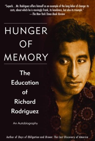 hunger memory essays The summary of the achievement of desire pages 2 words 766 view full essay more essays like this: richard rodriguez, hunger of memory, the achievement of desire not sure what i'd do without @kibin - alfredo alvarez, student @ miami university sign up to view the rest of the essay read.