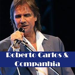 Roberto Carlos e Companhia