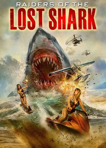 Raiders of the Lost Shark 2014 Full Movie