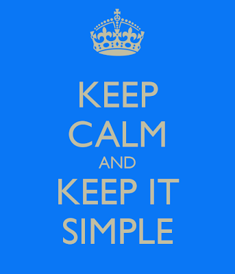 http://4.bp.blogspot.com/-YADTZUd8zvk/UdP_su6m7jI/AAAAAAAAA1s/Bwo3wXNupfI/s700/keep-calm-and-keep-it-simple-27.png