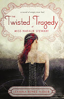 https://www.goodreads.com/book/show/10553047-the-twisted-tragedy-of-miss-natalie-stewart