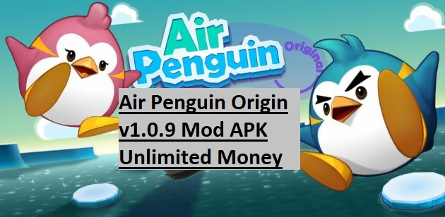 Air Penguin Origin v1.0.9 Mod APK Unlimited Money