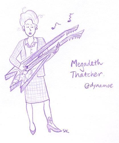 Megadeth Thatcher