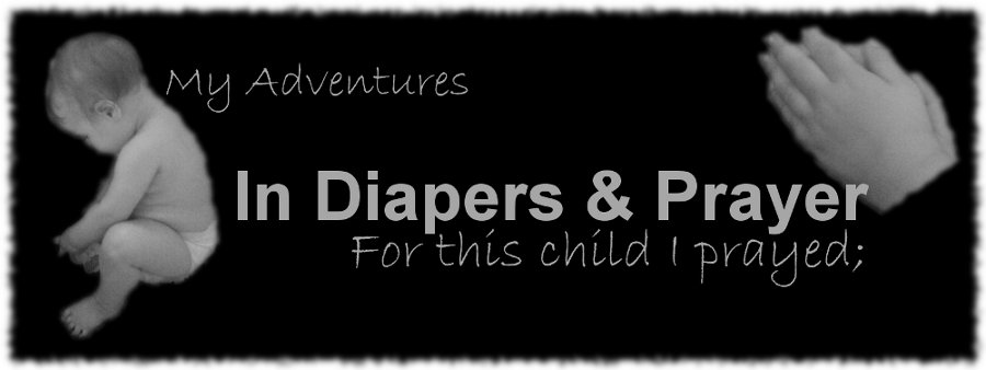 In Diapers & Prayer