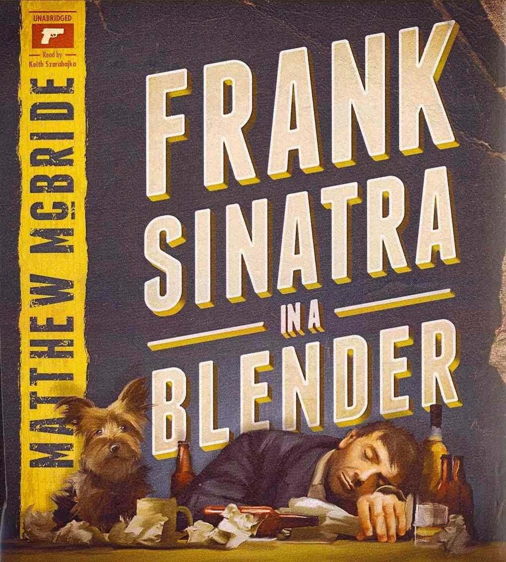 Frank Sinatra in a Blender (Audiobook)