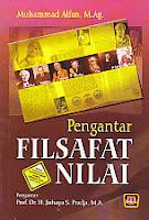 toko buku rahma: buku PENGANTAR FILSAFAT NILAI, pengarang muhammas alfan, penerbit pustaka setia