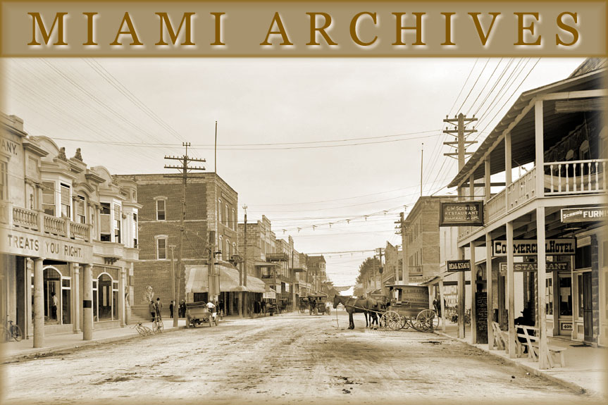Miami Archives - Tracing the rich history of Miami, Miami Beach and the Florida Keys