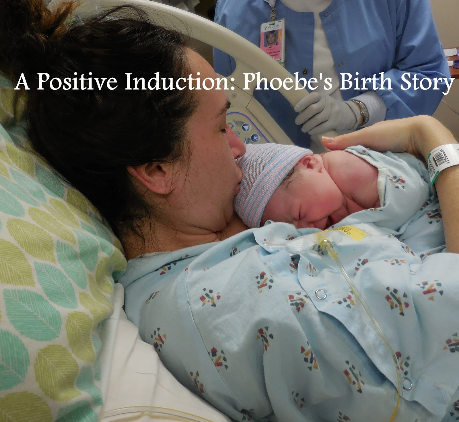 a positive induction phoebes birth story