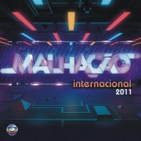 Download Trilha Sonora Malhação 2011 Internacional
