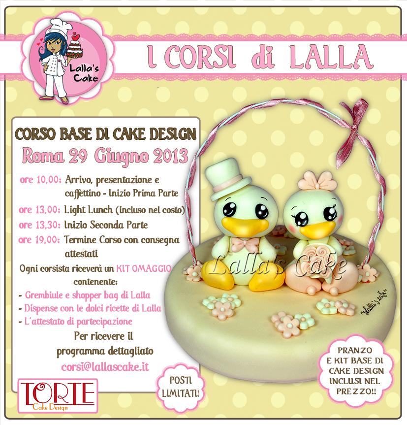 Corsi di cake design a roma 29 e 30 giugno 2013 lalla for Corsi design roma