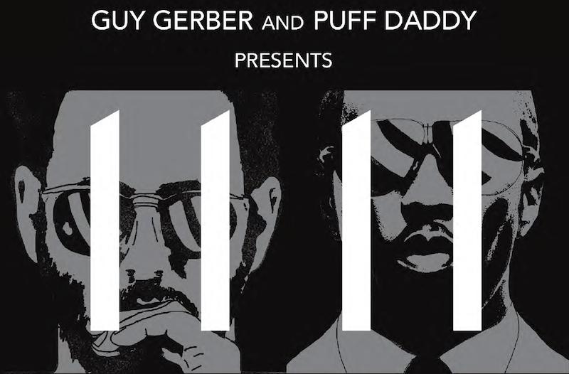 Guy Gerber und Puff Daddy präsentieren 11 11