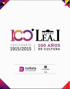 """""""Centenario Teatro Leal"""" '"""