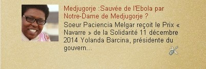 Medjugorje :2014 Sauvée de l'Ebola par Notre-Dame de Medjugorje ?
