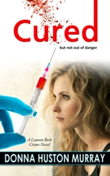 Cured (Donna Huston Murray) - Click to Read an Excerpt