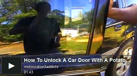 http://funchoice.org/video-collection/how-to-unlock-a-car-with-a-potato