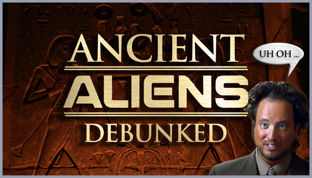 Ancient+Aliens+Debunked+1.jpg