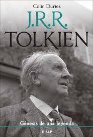 J.R.R. Tolkien. Génesis de una leyenda, de Colin Duriez