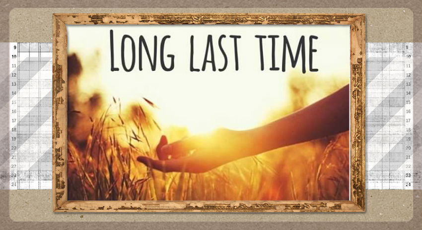 Long Last Time
