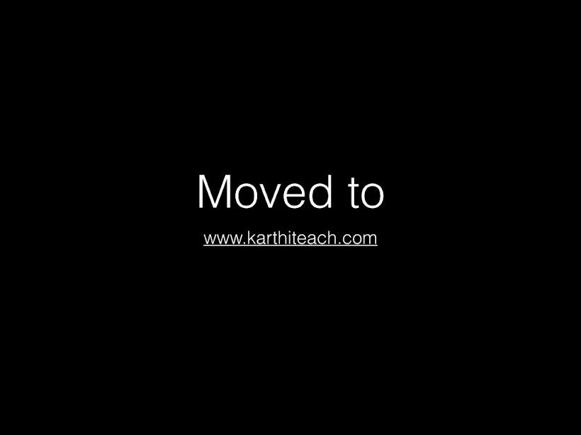 Moving to www.karthiteach.com