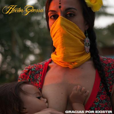 HECTOR GUERRA - Gracias por existir (2015)