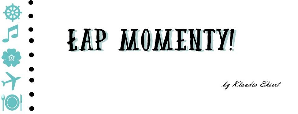Łap momenty | lifestyle, psychologia, DIY, rozwój