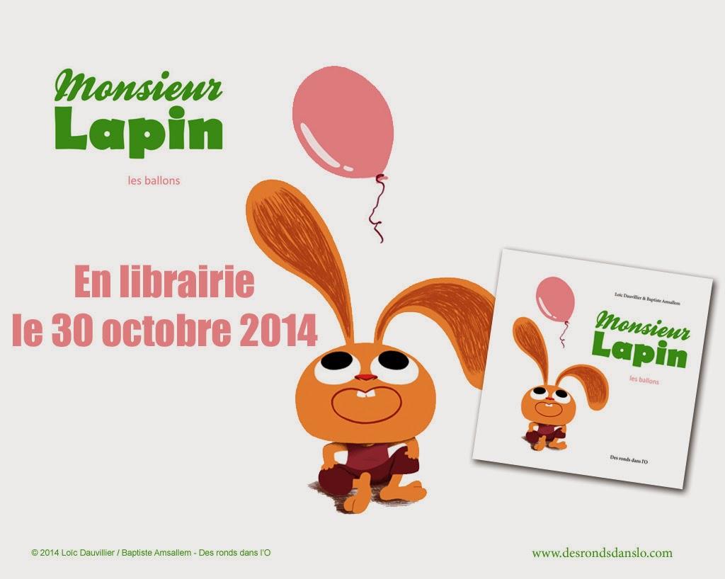 Monsieur Lapin T3 - Les ballons : extraits, auteurs, photos, fonds d'écran, commande en ligne