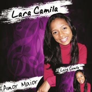 Lara Camila - Amor Maior - 2011
