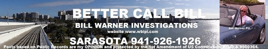 Better Call Bill Warner Investigations Sarasota Fl