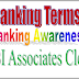 Banking Awareness For SBI Associates Clerk-Banking Terms Definitions