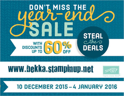 Year End Sale - visit www.bekka.stampinup.net and grab a bargain on your Stampin' Up! goodies