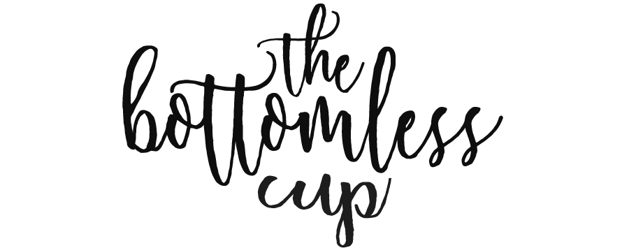 the bottomless cup | texas mama & her adventures