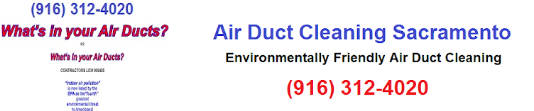 Air Duct Cleaning Sacramento CA 916-312-4020