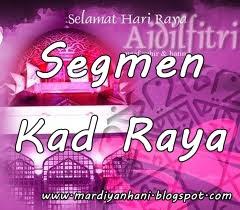 Segmen Kad Raya by DiyanaHani