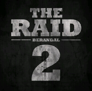THE RAID 2 :  in theatres 2014