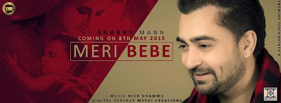 meri-bebe-mp3-download-lyrics-hd-video-sharry-maan-yaar-anmule.