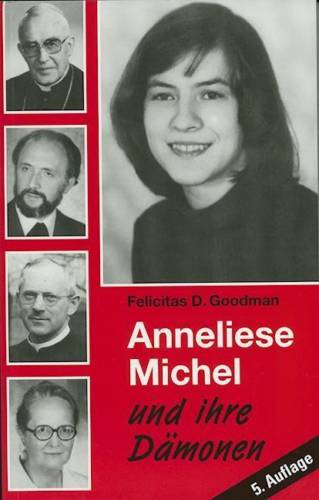 Mystics Of The Church Anneliese Michel A Unrecognized And