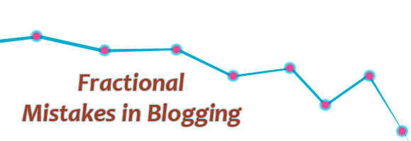 fractional mistakes in blogging