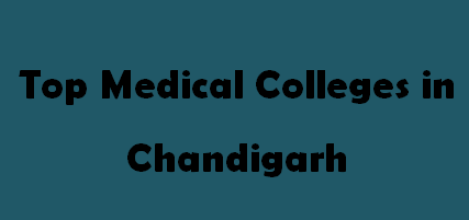 Top Medical Colleges in Chandigarh 2014-2015