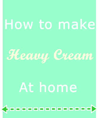 How to make heavy cream at home