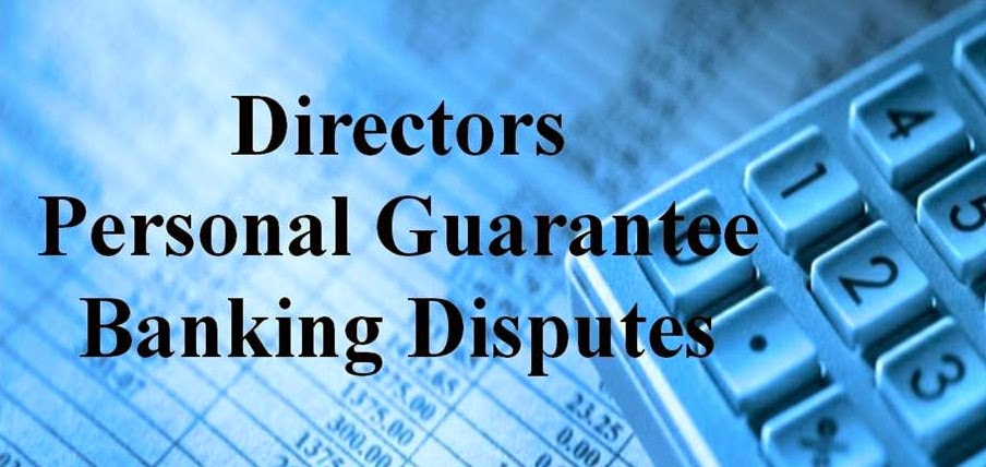 UK Directors Personal Guarantee Banking Disputes