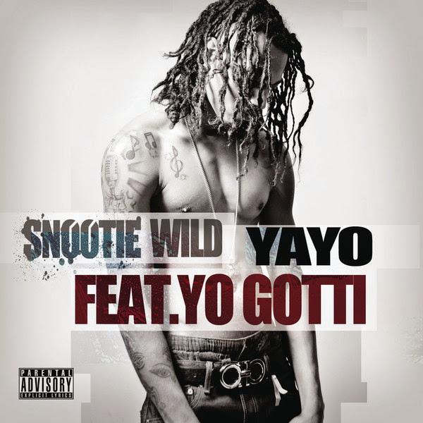 Snootie Wild - Yayo (feat. Yo Gotti) - Single      Cover