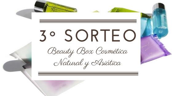 SORTEO BEAUTY BOX COSMÉTICA NATURAL Y ASIÁTICA III