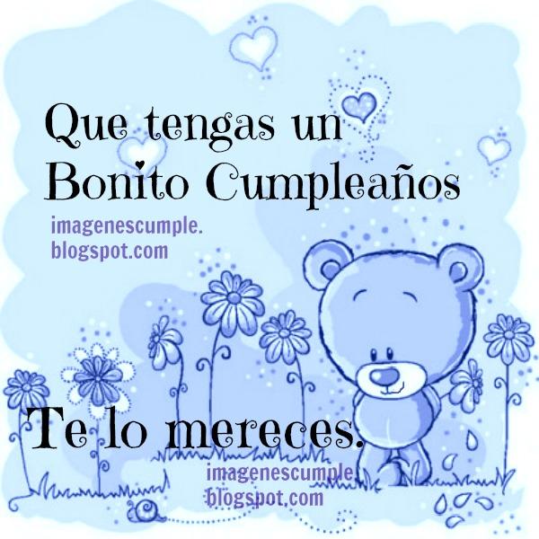 Linda imagen de cumpleaños con buenos deseos en palabras bonitas de feliz cumple para niños o adultos. Bonito mensaje corto para felicitar.