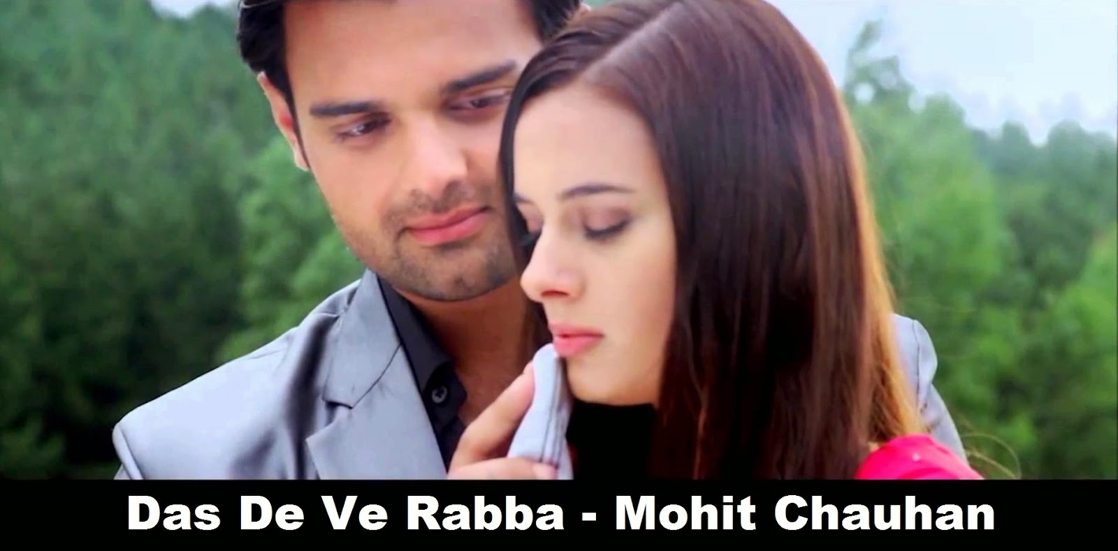 Das De Ve Rabba Mohit Chauhan - ISHQEDARRIYAAN