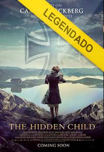 The Hidden Child – Legendado