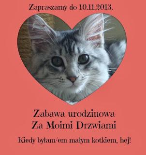 http://zamoimidrzwiami.blogspot.com/2013/10/kiedy-byamem-maym-kotkiem-hej.html