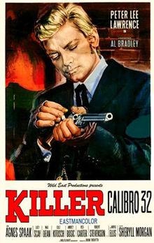 Killer Caliber 32 / Killer calibro 32 (1967) ταινιες online seires oipeirates greek subs